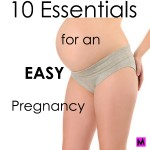 TIPS FOR AN EASY PREGNANCY ON METRO MOM CLUB