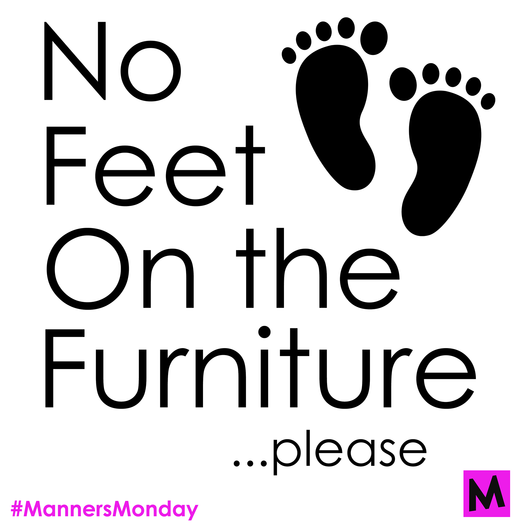 No Feet On Furuniture Sm