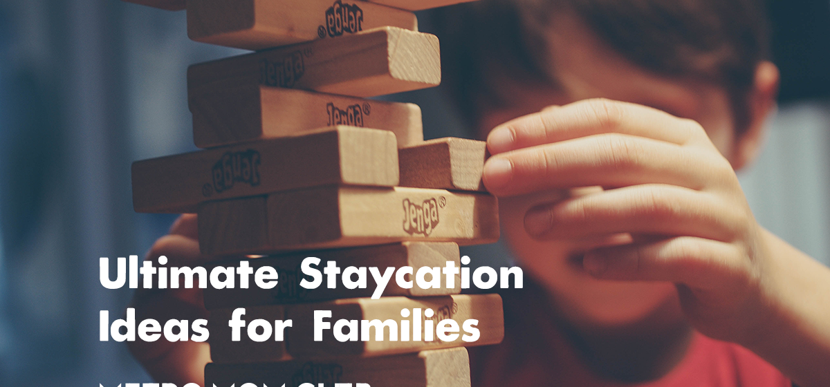 MMC-Ultimate-Staycation_Ideas-for-Families